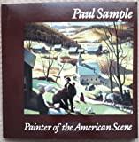 Paul Sample : Painter of the American Scene, McGrath, Robert L., 0944722016