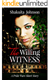The Willing Witness: A Pride Wars Short Story