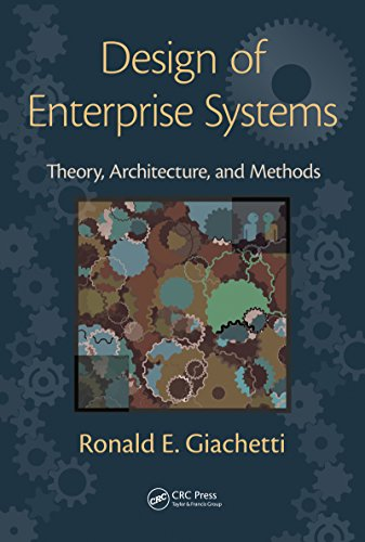 Download Design of Enterprise Systems: Theory, Architecture, and Methods Pdf