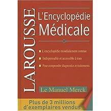 ENCYCLOPÉDIE MÉDICALE LAROUSSE MERCK (L')