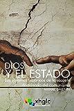 Dios y el Estado: Los sofismos históricos de la escuela doctrinaria del comunismo