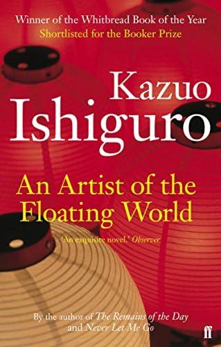 An Artist of the Floating World: Ishiguro, Kazuo: Amazon.com.tr