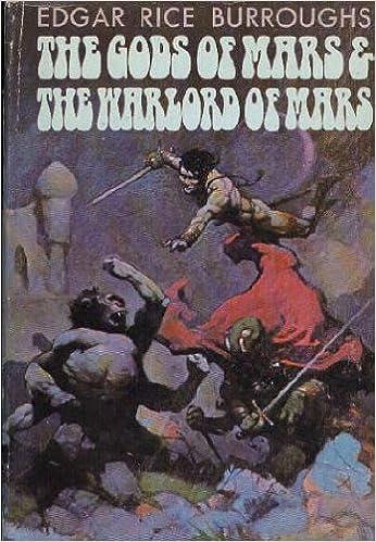 The Gods of Mars & The Warlord of Mars (Barsoom Series): Edgar ...