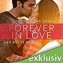 Das Beste bist Du (Forever in Love 1) Hörbuch von Cora Carmack Gesprochen von: Bastian Korff, Carolin Sophie Göbel