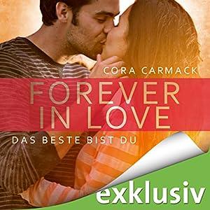 Das Beste bist Du (Forever in Love 1) Hörbuch