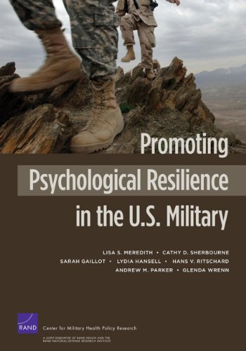Promoting Psychological Resilience in the U.S. Military (Rand Corporation Monograph)