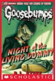 Image of Night of the Living Dummy (Classic Goosebumps #1)