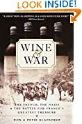 #5: Wine and War: The French, the Nazis, and the Battle for France's Greatest Treasure