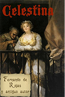 Amazon.com: La celestina (Spanish Edition) eBook: Fernando de ...