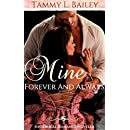 Mine, Forever and Always: Historical Romance Novella