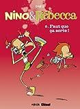 """Afficher """"Nino & Rébecca n° 6 Faut que ça sorte !"""""""