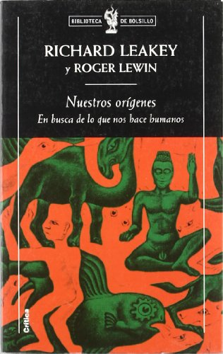 Descargar Libro Nuestros Orígenes: En Busca De Lo Que Nos Hace Humanos Richard Leakey