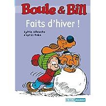 Boule et Bill - Faits d'hiver (Biblio Mango Boule et Bill t. 227) (French Edition)
