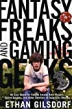 """""""Fantasy Freaks and Gaming Geeks - An Epic Quest for Reality Among Role Players, Online Gamers, and Other Dwellers of Imaginary Realms"""" av Ethan Gilsdorf"""
