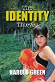 The Identity Thieves, Harold Green, 1483652122