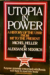 Utopia in Power: History of the U.S.S.R. from 1917 to the Present