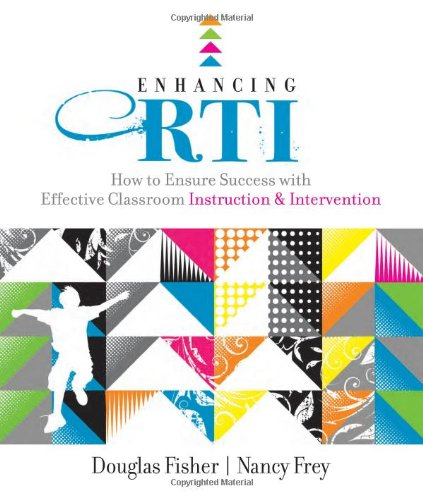 Enhancing RTI: How to Ensure Success with Effective Classroom Instruction and Intervention (Professional Development)