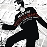 Spiderman Theme by Michael Buble (2004-07-06)