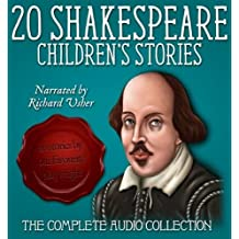 20 Shakespeare Children's Stories: The Complete Audio Collection