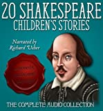 Twenty Shakespeare Children's Stories - The Complete Audio Collection (A Shakespeare Children's Story) (20 Shakespeare Children's Stories)