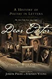 img - for Dear Editor: A History of Poetry in Letters book / textbook / text book