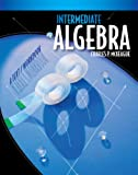 Intermediate Algebra, McKeague, Charles P., 0495826774