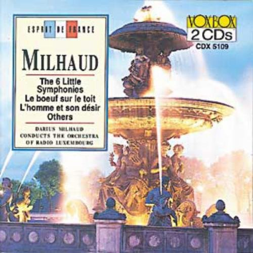 Milhaud: Works for Orchestra