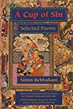 img - for A Cup of Sin: Selected Poems (Middle East Literature In Translation) book / textbook / text book