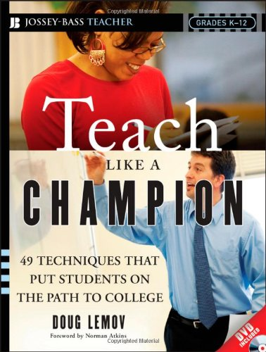 Teach Like a Champion: 49 Techniques that Put Students on the Path to - We Do Save Bees How The