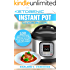 Ketogenic Instant Pot Cookbook: 100 Mouthwatering and Easy-to-Make Ketogenic Delicacies for Your Power Pressure Cooker