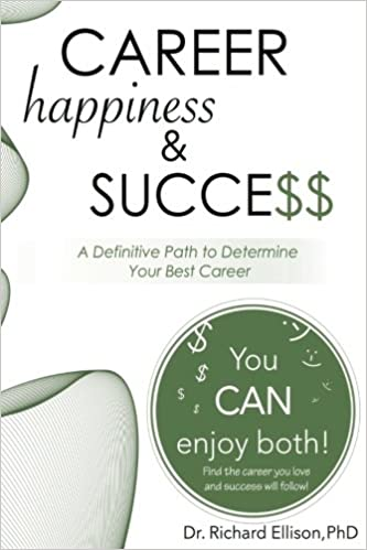 Career Happiness And Success A Definitive Path To Determine Your