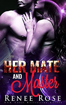 Her Mate and Master: An Alien Warrior Romance (Zandian Masters Book 6) by [Rose, Renee]