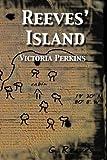 Reeves' Island, Victoria Perkins, 1499382391