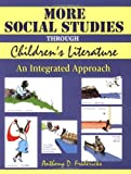 More Social Studies Through Children's Literature, Anthony D. Fredericks, 1563087618