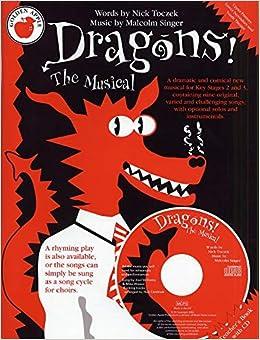Dragons! The Musical (Teacher's Book/CD): Malcolm Singer
