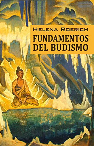 Fundamentos Del Budismo (Spanish Edition)