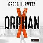 Orphan X (Evan Smoak 1) Hörbuch von Gregg Hurwitz Gesprochen von: Stefan Lehnen