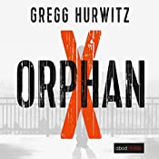 Orphan X (Evan Smoak 1)   Gregg Hurwitz