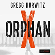 Orphan X (Evan Smoak 1) Audiobook by Gregg Hurwitz Narrated by Stefan Lehnen