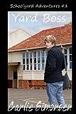Yard Boss, Carlie Simonsen, 1492717231