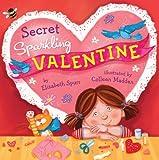 Secret Sparkling Valentine, Elizabeth Spurr, 1402771401