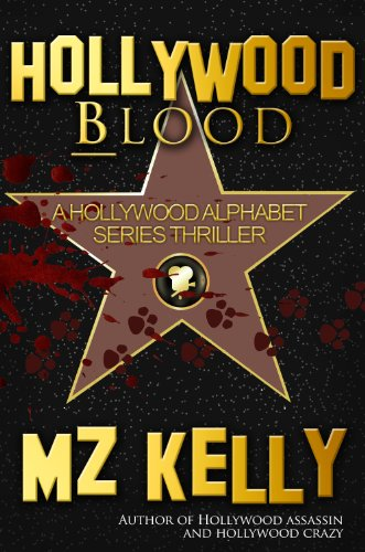 An edge-of-your-seat thriller with plenty of LOLs:  If you think you've got problems, meet LAPD cop Kate Sexton…  Hollywood Blood: A Hollywood Alphabet Series Thriller by M.Z. Kelly