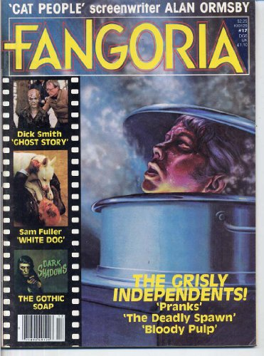 Fangoria Magazine 17 THE GRISLY INDEPENDENTS White Dog DARK SHADOWS Barnabas KRISTY McNICHOL Jonathan Frid FIONA LEWIS February 1982 C