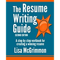 Image for The Resume Writing Guide: A Step-by-Step Workbook for Writing a Winning Resume