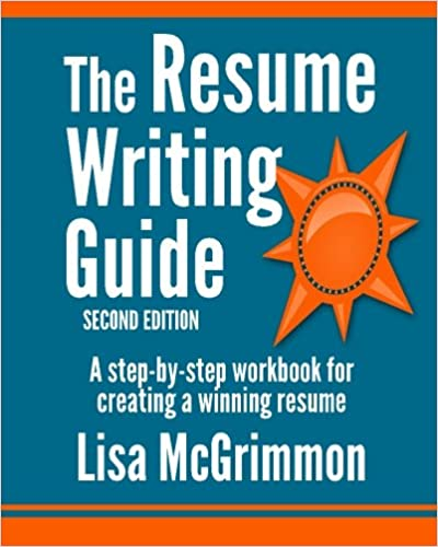 the resume writing guide a step by step workbook for writing a