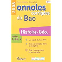 Histoire-Géo séries L, ES, S : Annales corrigées du Bac