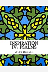 Inspiration 4 - Psalms II: An Adult Coloring Book for Christians: Volume 4 by Alex Boxall (2016-01-15) Paperback