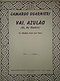 img - for Vai, Azulao (Go, My Bluebird) For Medium Voice and Piano, Camargo Guarnieri book / textbook / text book