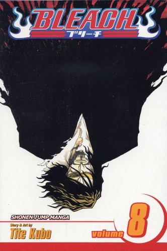 Bleach, Vol. 8: The Blade and Me