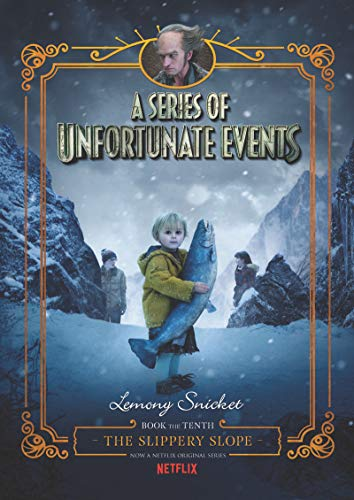 A Series of Unfortunate Events #10: The Slippery Slope Netflix Tie-in
